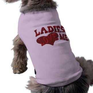 Las señoras me aman ropa del mascota playera sin mangas para perro