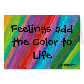 Las sensaciones añaden el color a la vida tarjeta de felicitación