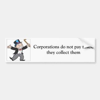 Las sociedades no pagan impuestos, ellas los recog pegatina para auto