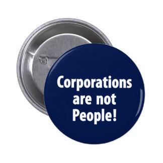 Las sociedades no son botón de la gente pin redondo de 2 pulgadas
