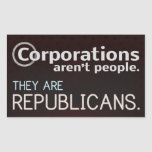 Las sociedades no son gente. Son republicanos Rectangular Pegatina