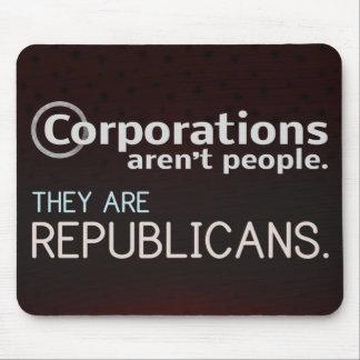 Las sociedades no son gente. Son republicanos Alfombrillas De Ratón