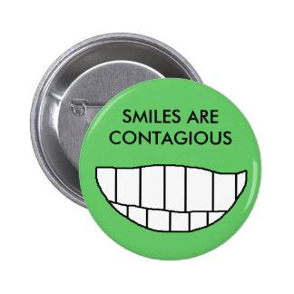 Las SONRISAS SON CONTAGIOSAS - botón Pins