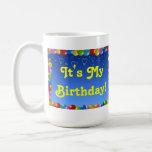 Las tazas es mi cumpleaños