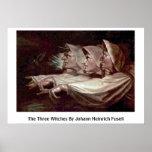 Las tres brujas de Juan Heinrich Fuseli Poster