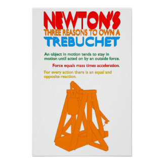 Las tres razones de Newton a propio un Trebuchet Impresiones