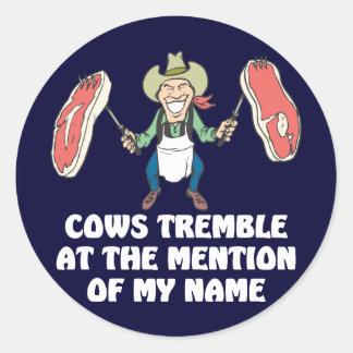 Las vacas tiemblan pegatina redonda