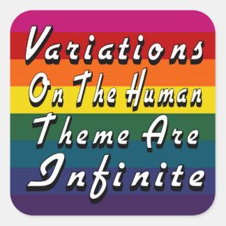Las variaciones en el tema humano son infinitas pegatina cuadrada
