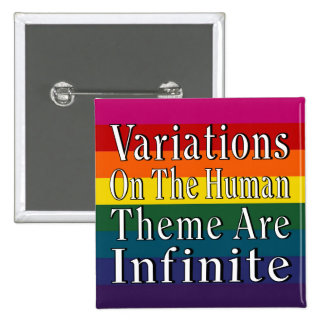 Las variaciones en el tema humano son infinitas pin cuadrado