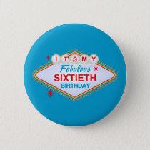 Las Vegas 60th Birthday Button