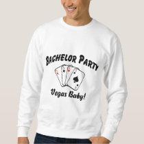 Las Vegas Bachelor Party Sweatshirt