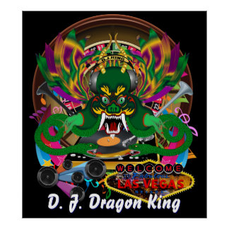 Las Vegas D. J. Dragon King  Best View Large Poster