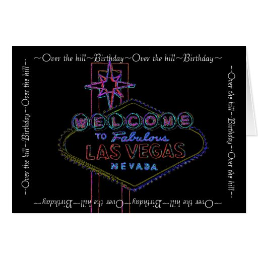 Las Vegas Getting Older Birthday Stationery Note Card