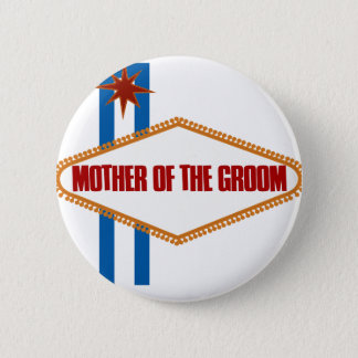 Las Vegas Mother of the Groom Button