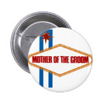 Las Vegas Mother of the Groom Pinback Button