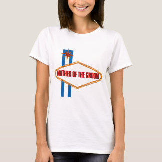 Las Vegas Mother of the Groom T-Shirt