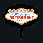 "Las Vegas Retirement Party Cake Topper<br><div class=""desc"">This Las Vegas Retirement Party Sign design features the words &quot;Welcome to a Fabulous Retirement Party&quot; on a classic red and blue Las Vegas style sign.