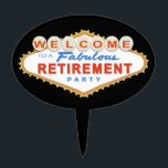 """Las Vegas Retirement Party Cake Topper<br><div class=""""desc"""">This Las Vegas Retirement Party Sign design features the words &quot;Welcome to a Fabulous Retirement Party&quot; on a classic red and blue Las Vegas style sign.   Matching Products</div>"""