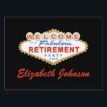 "Las Vegas Retirement Party Sign<br><div class=""desc"">This Las Vegas Retirement Party Sign design features the words &quot;Welcome to a Fabulous Retirement Party&quot; on a classic red and blue Las Vegas style sign.