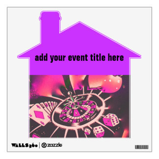 Las Vegas Style House Party Wall Decals