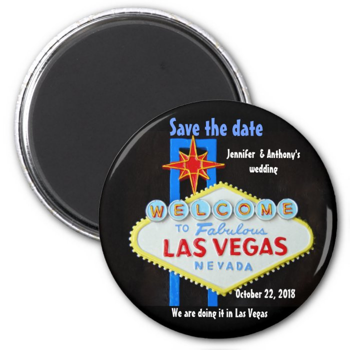 Las Vegas Wedding personalized Save the Date 2 Inch Round Magnet