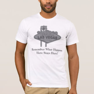 Las Vegas What Happens Here Stays Here T-Shirt