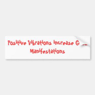 Las vibraciones positivas aumentan buenas manifest etiqueta de parachoque