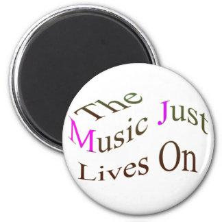 Las vidas de la música apenas encendido iman para frigorífico