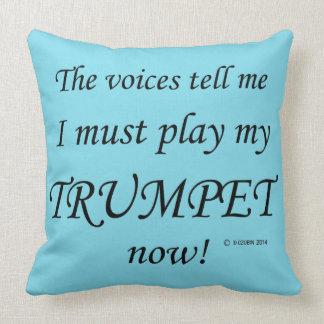Las voces de la trompeta dicen deben jugar cojines