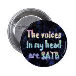 Las voces en mi cabeza son botón de SATB Pin