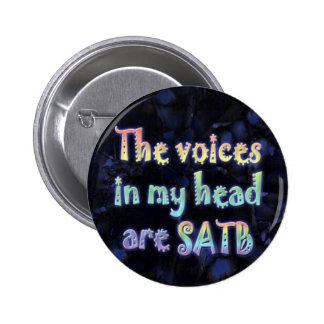 Las voces en mi cabeza son botón de SATB Pin Redondo De 2 Pulgadas