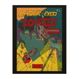 Laser-Eyed Zombies with Chainsaws on Wood Canvas Wood Wall Art