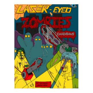 Laser-Eyed Zombies with Chainsaws Postcard