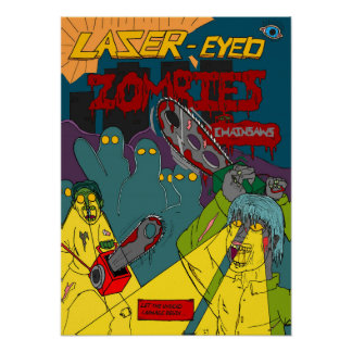Laser-Eyed Zombies with Chainsaws Poster