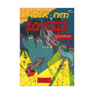 Laser-Eyed Zombies with Chainsaws Wrapped Canvas