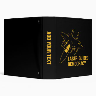 Laser-Guided Democracy / Peace through Firepower 3 Ring Binder