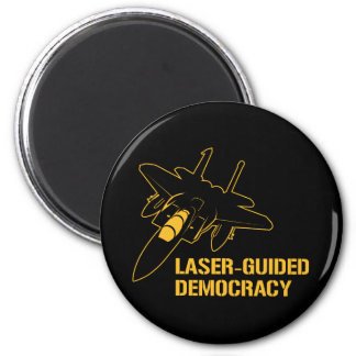 Laser-Guided Democracy / Peace through Firepower 2 Inch Round Magnet