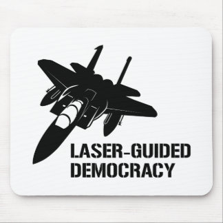 Laser-Guided Democracy / Peace through Firepower Mouse Pad