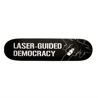 Laser-Guided Democracy / Peace through Firepower Skateboards