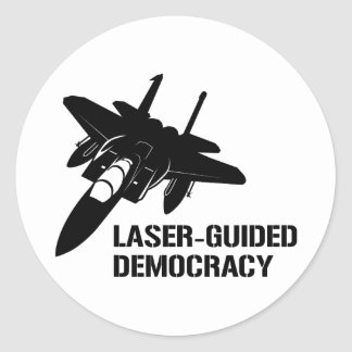 Laser-Guided Democracy / Peace through Firepower Classic Round Sticker