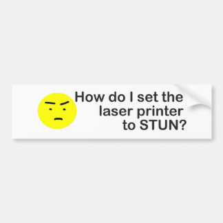 laser printer car bumper sticker
