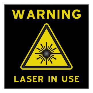 Laser Warning Symbol Poster