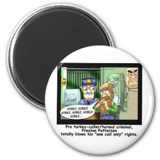Last Call 4 Turkeys Funny Cartoon Gifts Magnets
