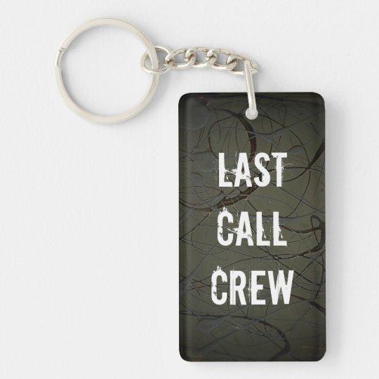 Last Call Crew Keychain