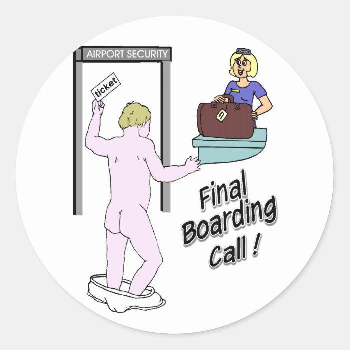 Last Call for Boarding Classic Round Sticker