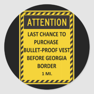Last chance to buy bullet-proof vest before GA! Round Stickers