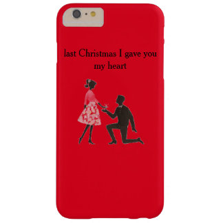 last christmas i gave you my heart barely there iPhone 6 plus case