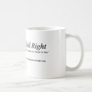 Last Civil Right Coffee Mug
