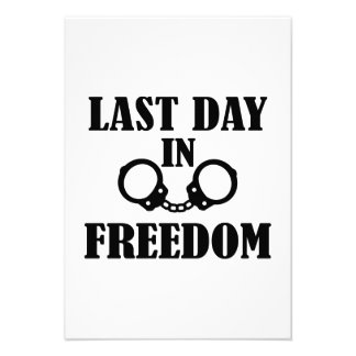 Last day in freedom handcuffs personalized invitations