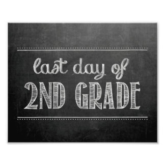 Last Day of 2nd Grade Chalkboard Sign Photo Print